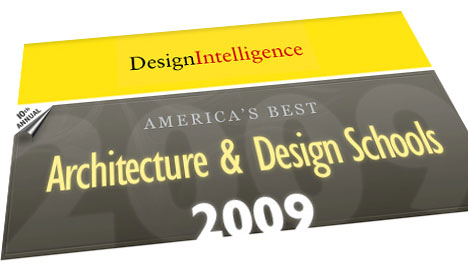 Now Available Design Intelligences Americas Best Architecture Schools 2009 A 110 Page Book Listing The Top US Industrial