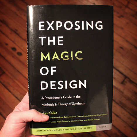 Book Review: Exposing the Magic of Design, by Jon Kolko