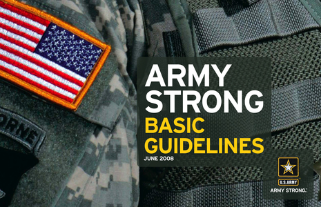 """the armys ad with the slogan army strong Surmount recruiting challenges by creating and maintaining a strong and  consistent  identifies best and worst practices of the us army's branding  """"be  all you can be"""" motto, advertisements focused on providing upward."""