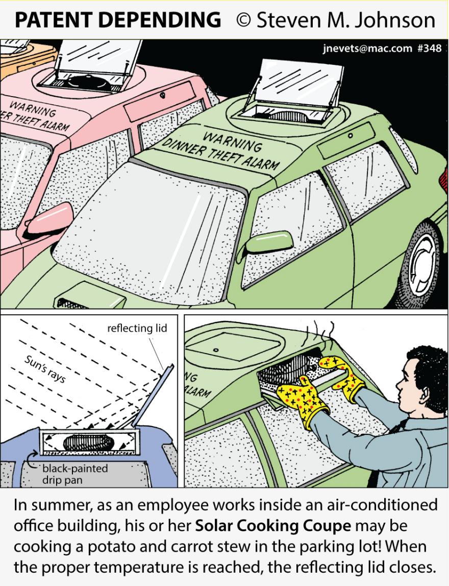 Steven M. Johnson s Bizarre Invention #348: The Solar Cooking Coupe