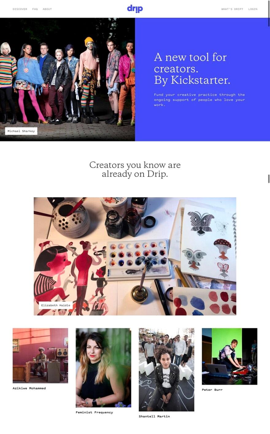 Kickstarter Announces Drip: A New Online Platform Where You Can Kickstart Yourself