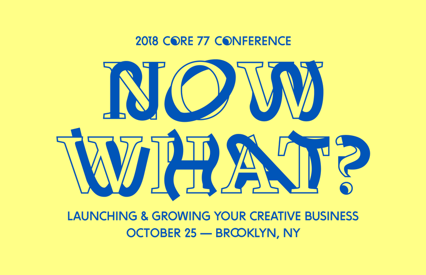 Join us at the 2018 Core77 Conference!