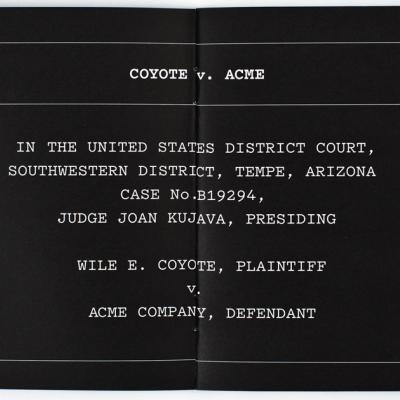 Coyote vs. Acme, Plaintiff's Opening Statement