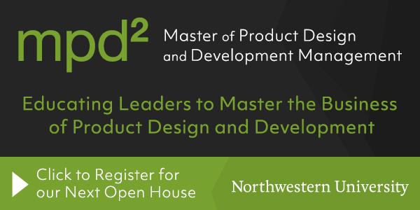 Northwestern University Masters of Product Development Open House