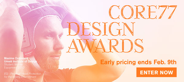 Early Pricing for the Core77 Design Awards Ends February 9th.