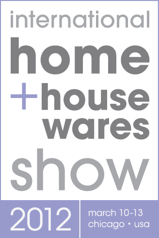 international home + housewares show 2012