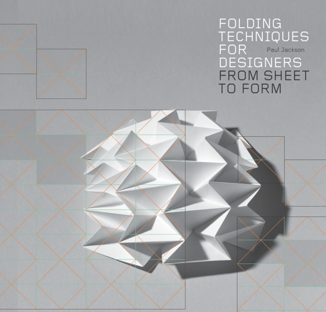 book review folding techniques for designers by paul jackson core77. Black Bedroom Furniture Sets. Home Design Ideas