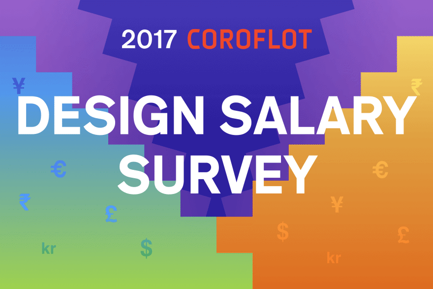 Enter Your Data By March 14th To Receive Coroflot S Annual Report On Design Salaries