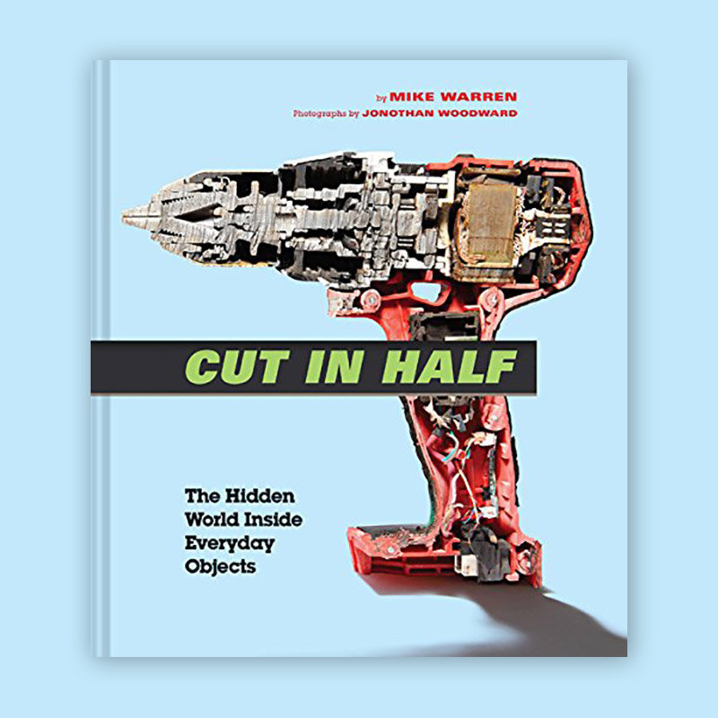 Cut in Half: Images of Everyday Objects Put Through a Waterjet Cutter in Book Form