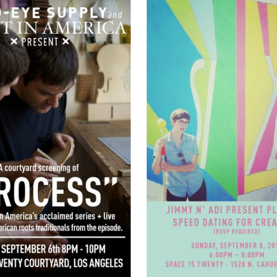 This Weekend in LA: Friday - Craft in America Presents Process / Saturday - The Super Noble Brothers / Sunday - Jimmy n' Adi Present Platonic Speed Dating for Creatives