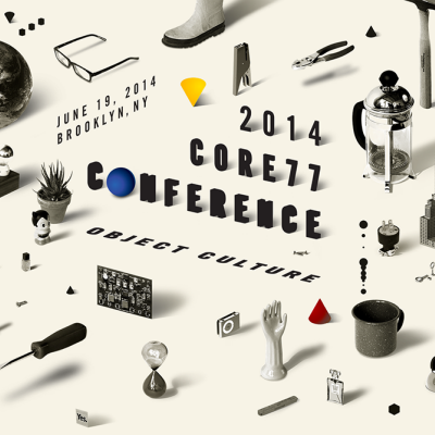 The 2014 Core77 Conference - Speakers Announced, and Tickets Now Available