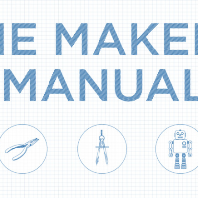 PSFK Labs Presents the 'Maker's Manual,' Available Now for Free Download